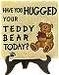 Have You Hugged Your Teddy Tile